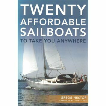 Twenty Affordable Sailboats to Take you Anywhere (fading to cover)
