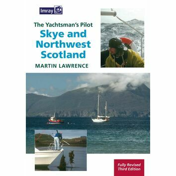 Imray The Yachtsman\'s Pilot: Skye and Northwest Scotland