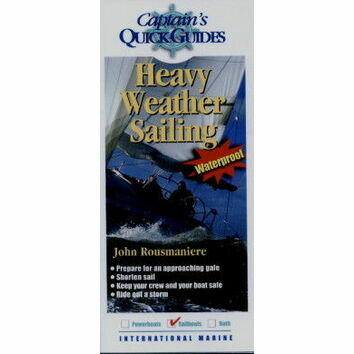 Captain\'s Quick Guides - Heavy Weather Sailing