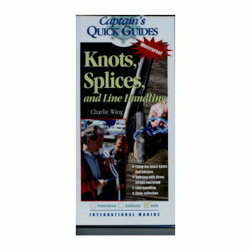 Captain\'s Quick Guides - Knots and Splices