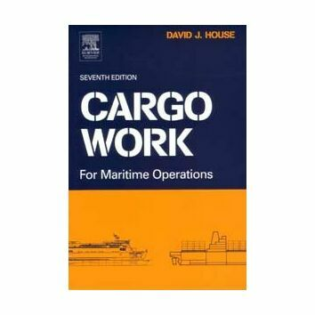 Imray Cargo Work For Maritime Operations (Seventh Edition)