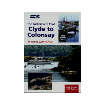 Imray The Yachtsman's Pilot Clyde to Colonsay