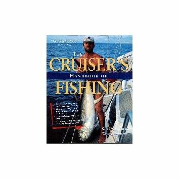 The Cruiser\'s Handbook of Fishing