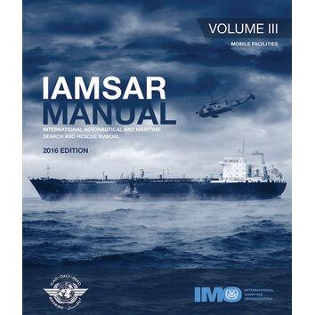 IAMSAR Manual (Volume 3) - Mobile Facilities