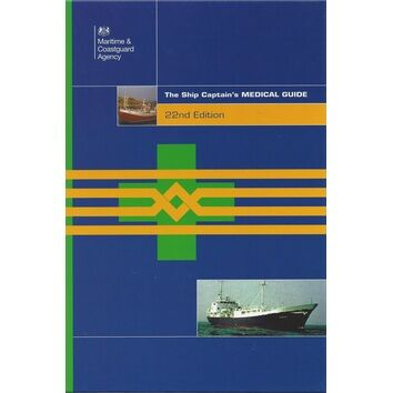 Ship Captain's Medical Guide  22nd edition