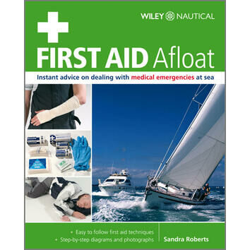 Wiley Nautical First Aid Afloat By Sandra Roberts