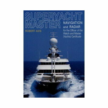 Superyacht Master: Navigation and Radar