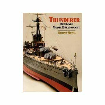 Thunderer - Building a Model Dreadnought