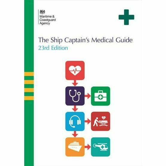 Ship Captain's Medical Guide 23rd Edition
