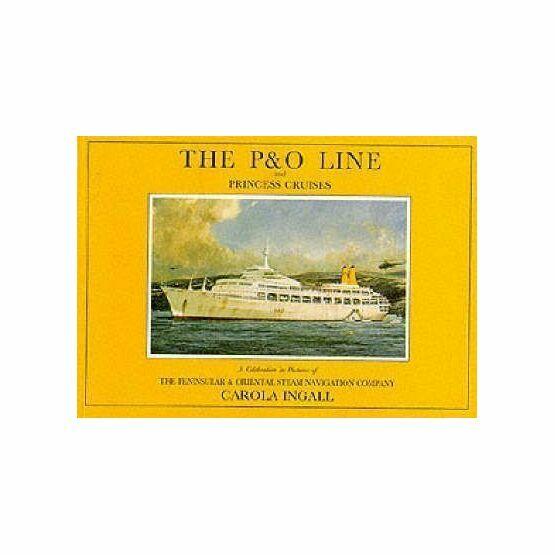 The P & O Line and Princess Cruises