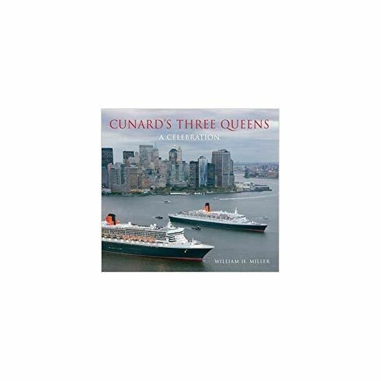 Cunards Three Queens - A Celebration