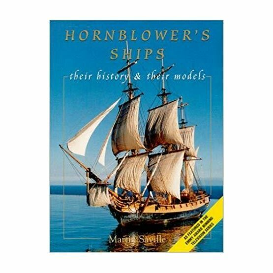 Hornblowers Ships - their history & their models (fading to sleeve)