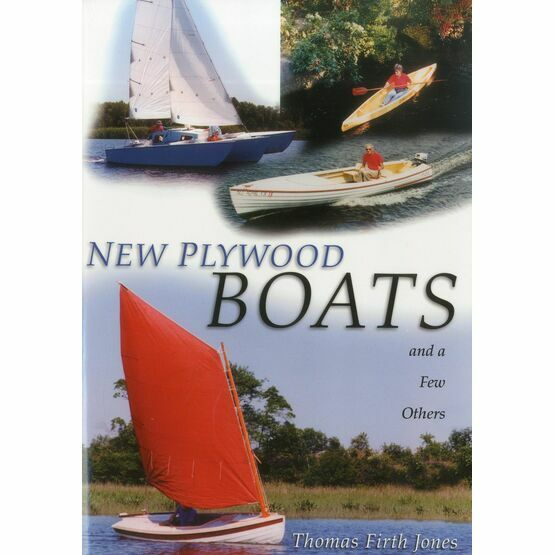 New Plywood Boats: And a Few Others