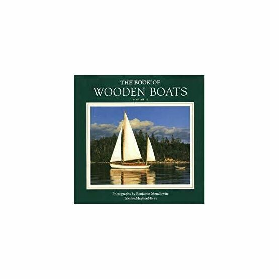 The Book of Wooden Boats Vol II