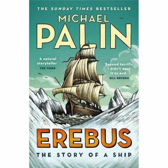 Erebus The Story of a ship - Michael Palin