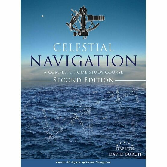Celestial Navigation - A Complete Home Study Course 2nd Edition