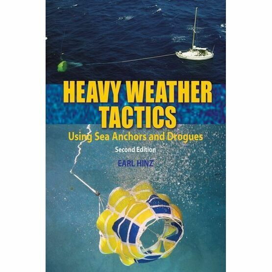 Heavy Weather Tactics 2nd Edition