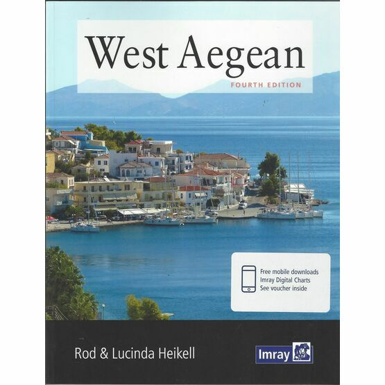 West Aegean: The Attic Coast, Eastern Peloponnese, Western Cyclades and Northern Sporades (4th Edition)