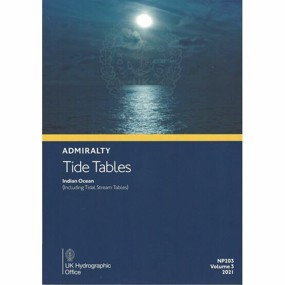 Admiralty NP203 Tide Tables 2021: Indian Ocean (Including Tidal Stream Tables)