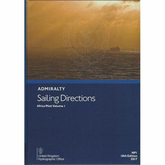 Admiralty Sailing Directions: NP 1 Africa Pilot Vol.1