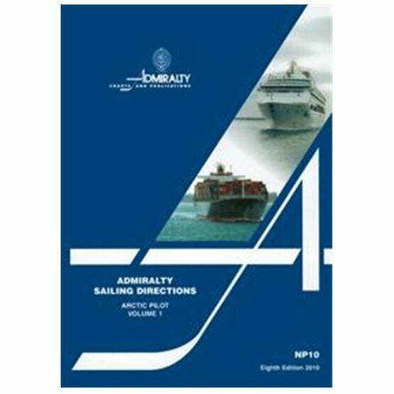Admiralty Sailing Directions NP10 The Arctic Pilot Vol.1.