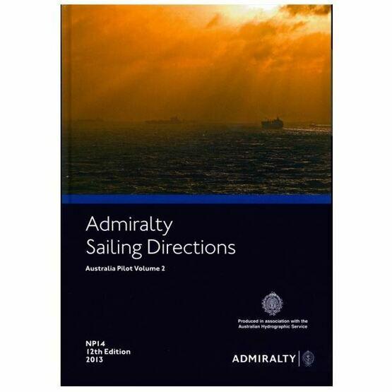 Admiralty Sailing Directions NP14 Australia Pilot Volume 2