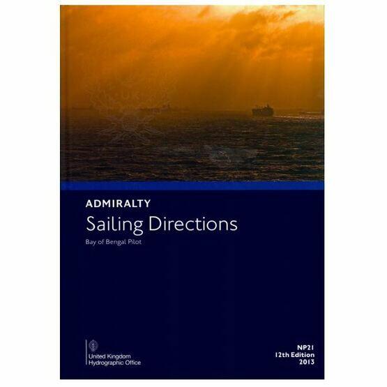 Admiralty Sailing Directions NP21 Bay of Bengal Pilot
