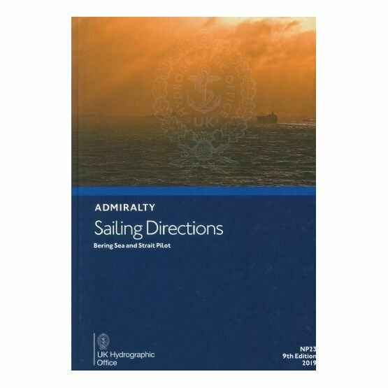Admiralty Sailing Directions NP23 Bering Sea & Strait Pilot