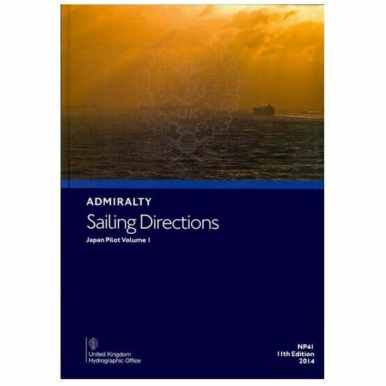 Admiralty Sailing Directions NP41 Japan Pilot Vol.1
