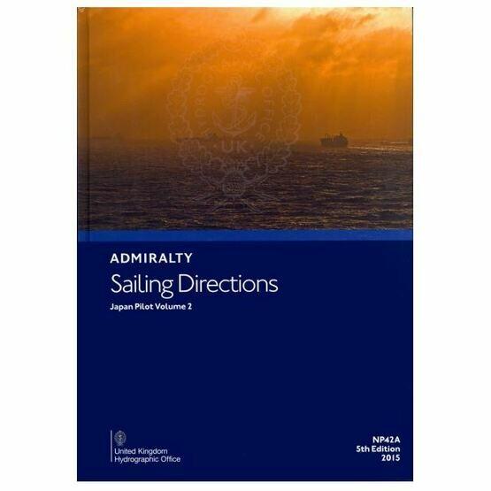 Admiralty Sailing Directions NP42A Japan Pilot Volume 2