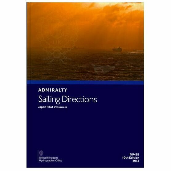 Admiralty Sailing Directions NP42B Japan Pilot Volume 3