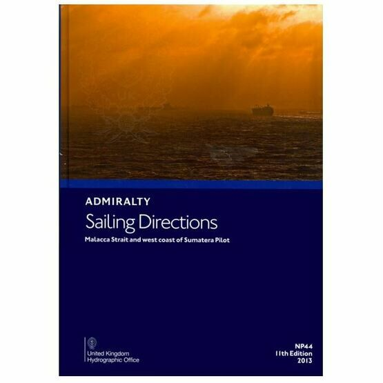 NP44 Admiralty Sailing Directions Malacca Strait & West Coast of Sumatera Pilot
