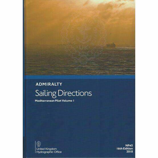 Admiralty Sailing Directions NP45 Mediterranean Pilot Volume 1
