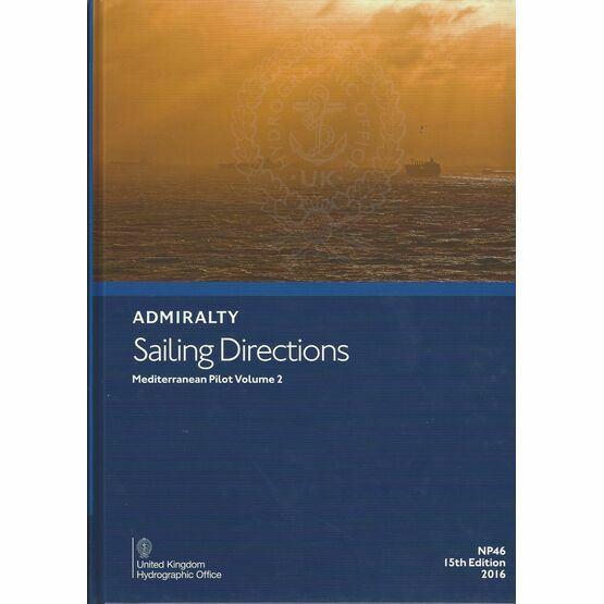 Admiralty Sailing Directions NP46 Mediterranean Pilot Volume 2