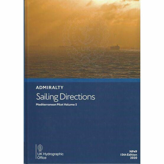 Admiralty Sailing Directions NP49 Mediterranean Pilot Volume 5