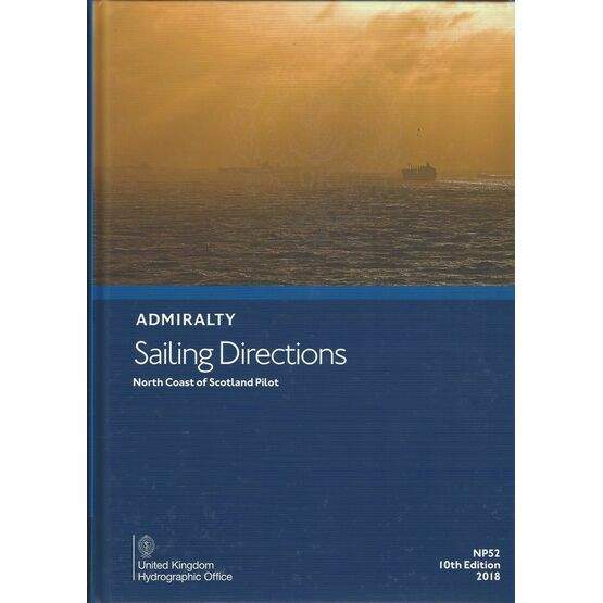 Admiralty Sailing Directions NP52 North Coast of Scotland Pilot