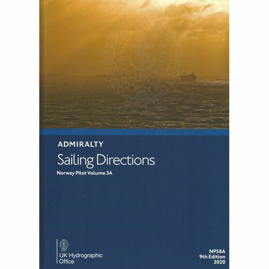 Admiralty Sailing Directions NP58A Norway Pilot Volume 3A