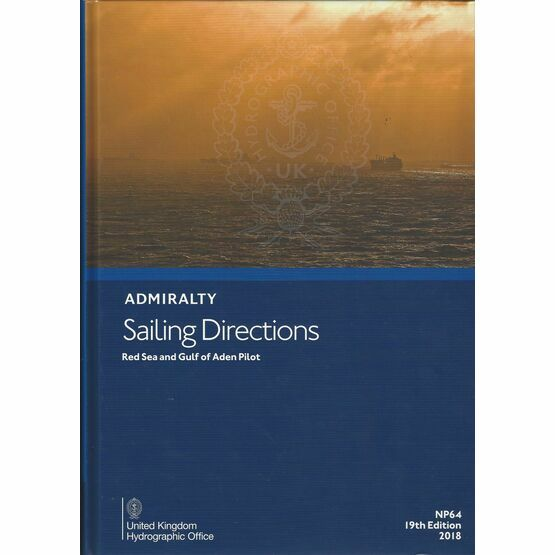 Admiralty Sailing Directions NP64 Red Sea and Gulf of Aden Pilot