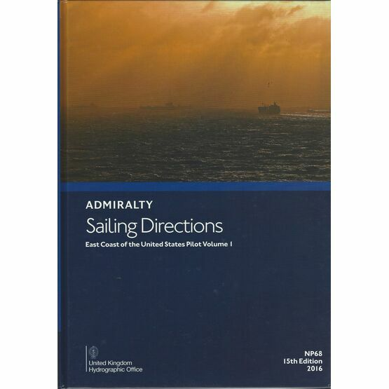 Admiralty Sailing Directions NP68 East Coast of USA Pilot Vol. 1