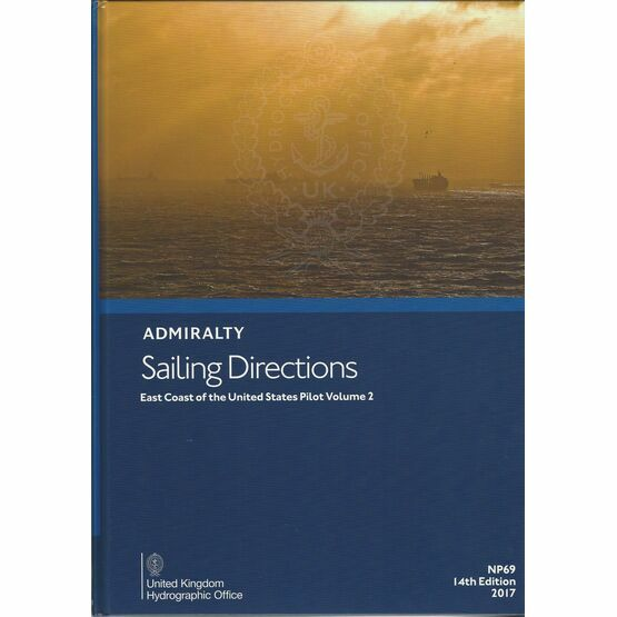 Admiralty Sailing Directions NP69 East Coast of USA Pilot Volume 2