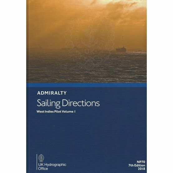 Admiralty Sailing Directions NP70 West Indies Pilot Volume 1