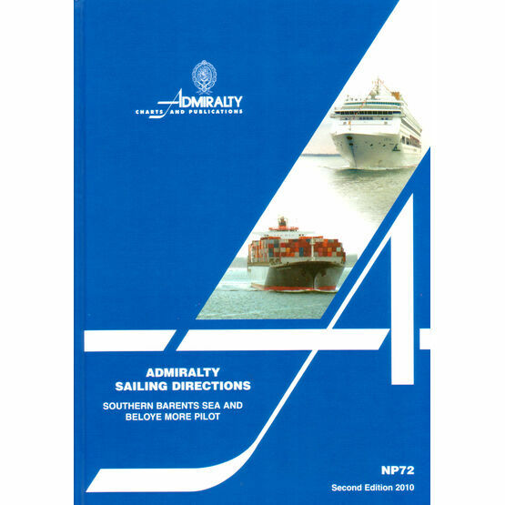 Admiralty Sailing Directions NP72 Southern Barents Sea and Beloye More Pilot