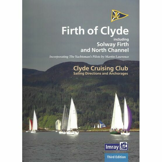 Clyde Cruising Club Sailing Directions to Firth of Clyde