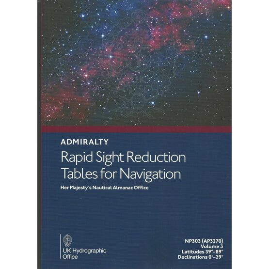 Admiralty NP303 (AP3270) Rapid Sight Reduction Tables for Navigation (Volume 3)