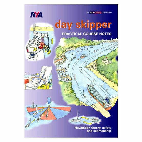 RYA Day Skipper Practical Course Notes