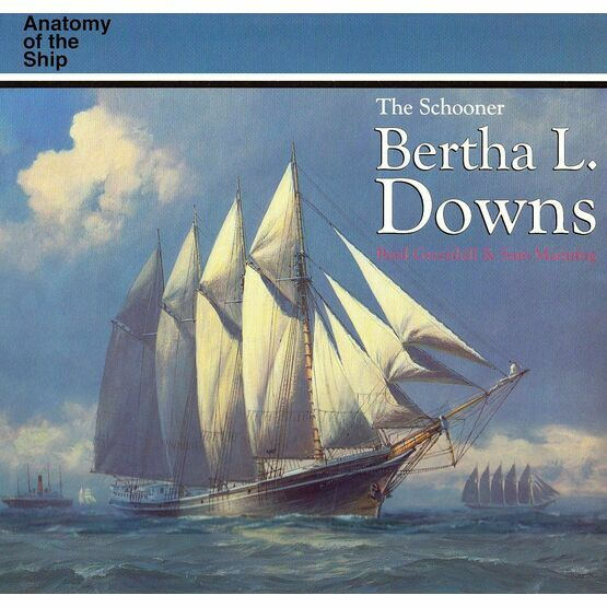 Anatomy of the ship, The Schooner Bertha L. Downs
