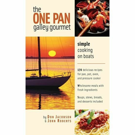 The One Pan Galley Gourmet