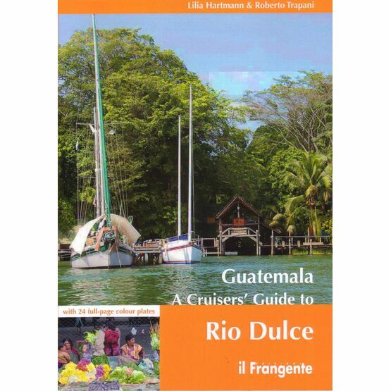 Guatemala A Cruisers' Guide to Rio Dulce (slight fading to cover)