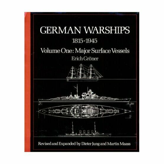 German Warships 1815-1945 Volume 1