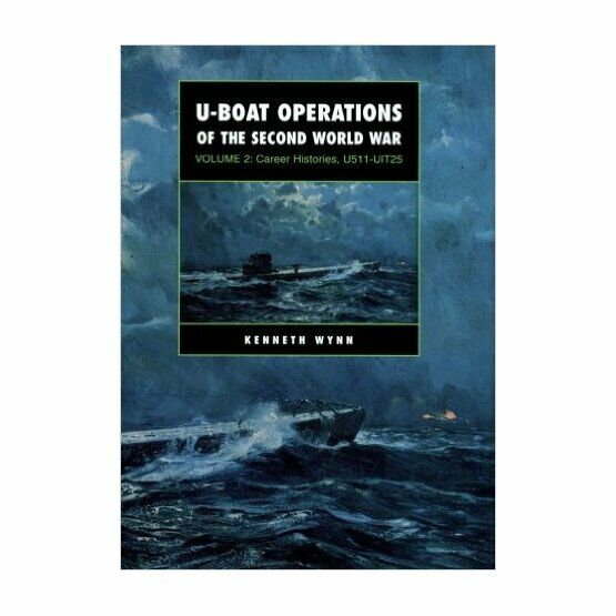 U-Boat Operations of the Second World War Vol 2